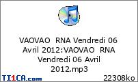 VAOVAO RNA Vendredi 06 Avril 2012