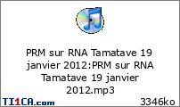 PRM sur RNA Tamatave 19 janvier 2012