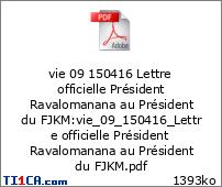 vie 09 150416 Lettre officielle Président Ravalomanana au Président du FJKM